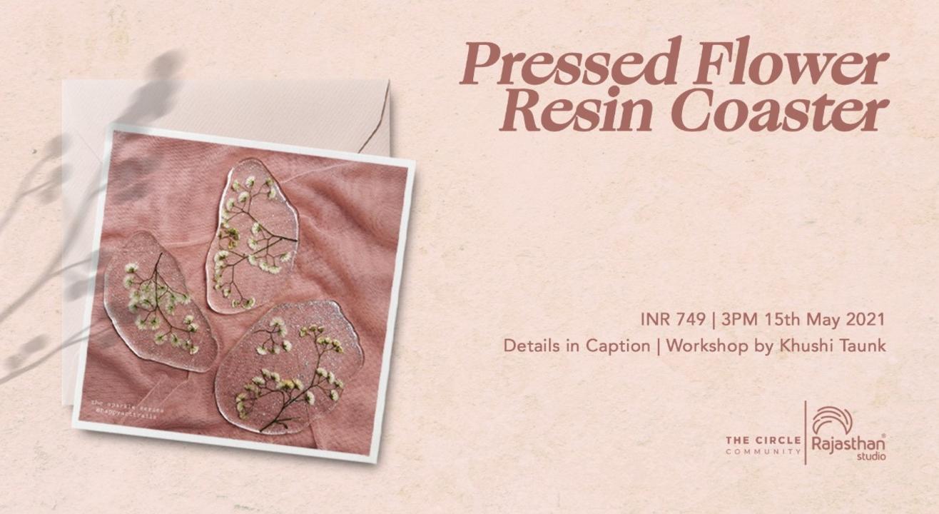 Pressed Flowers Resin Coasters Workshop by The Circle Community