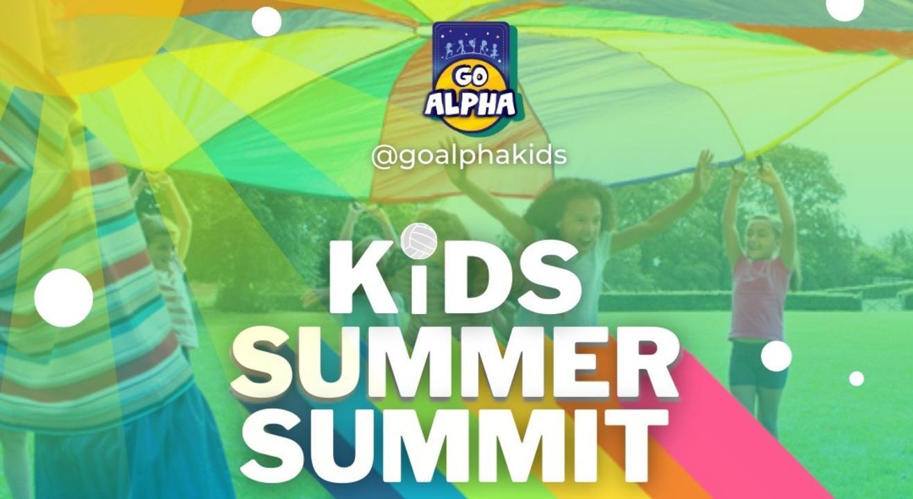 Go Alpha- Kids Summer Summit