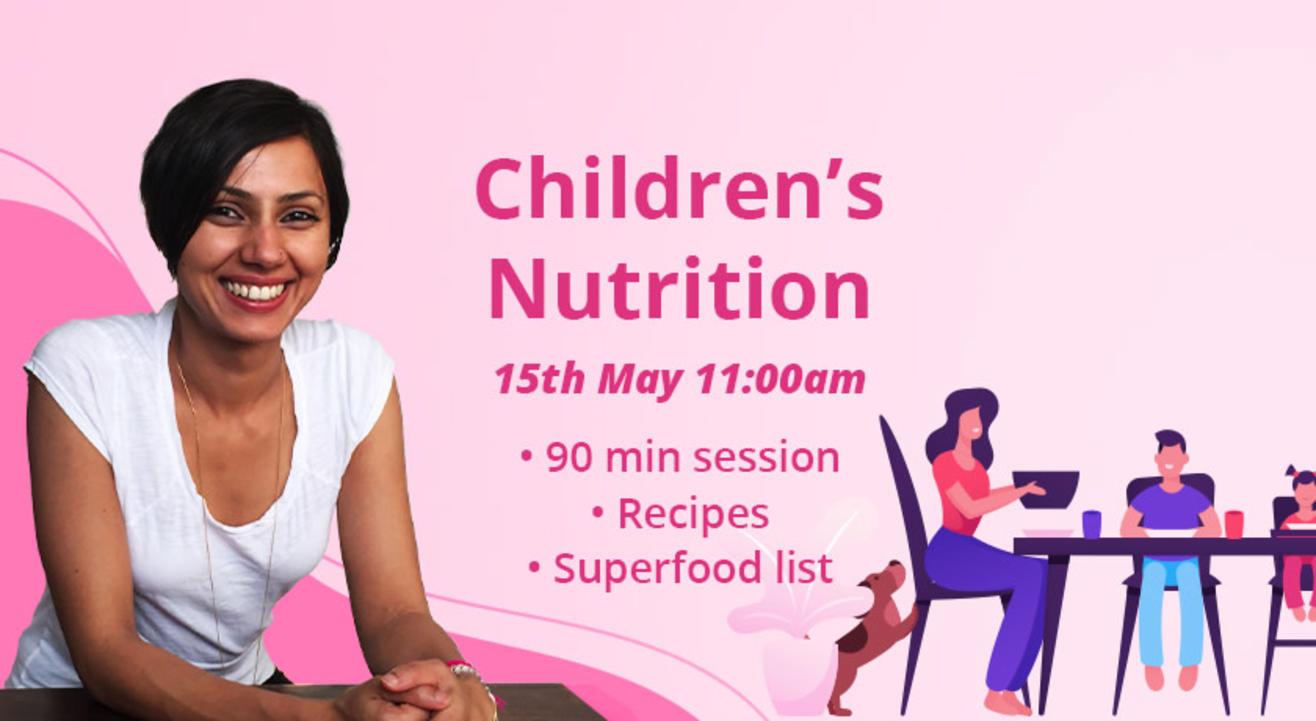 Children's Nutrition by Manasa Rajan