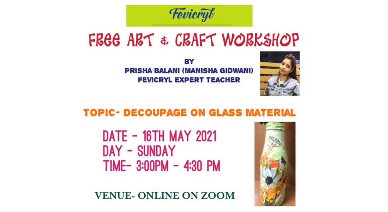 Free Fevicryl Decoupage on Glass Material Workshop