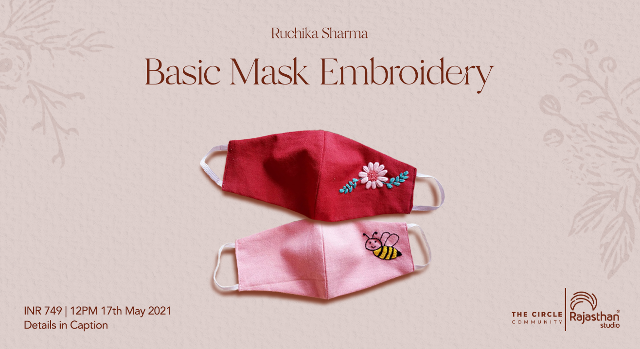 Basic Mask Embroidery Workshop by The Circle Community