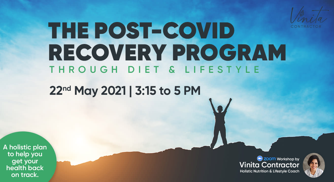 THE POST-COVID RECOVERY PROGRAM : through Diet & Lifestyle