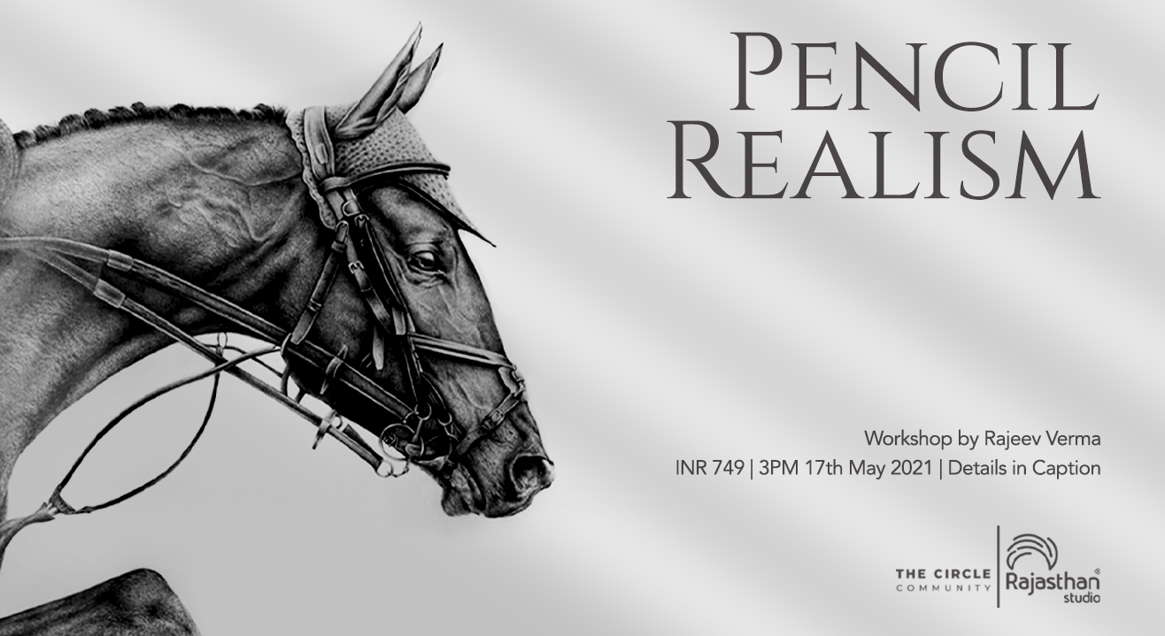 Pencil Realism Workshop by The Circle Community
