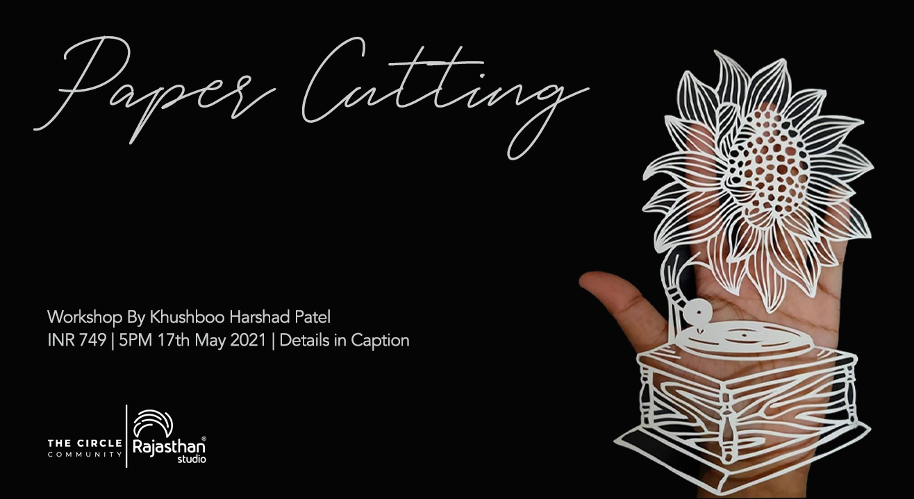 Paper Cutting Workshop by The Circle Community