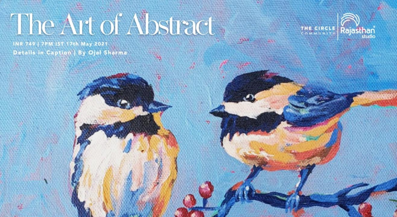 The Art of Abstract Workshop by The Circle Community