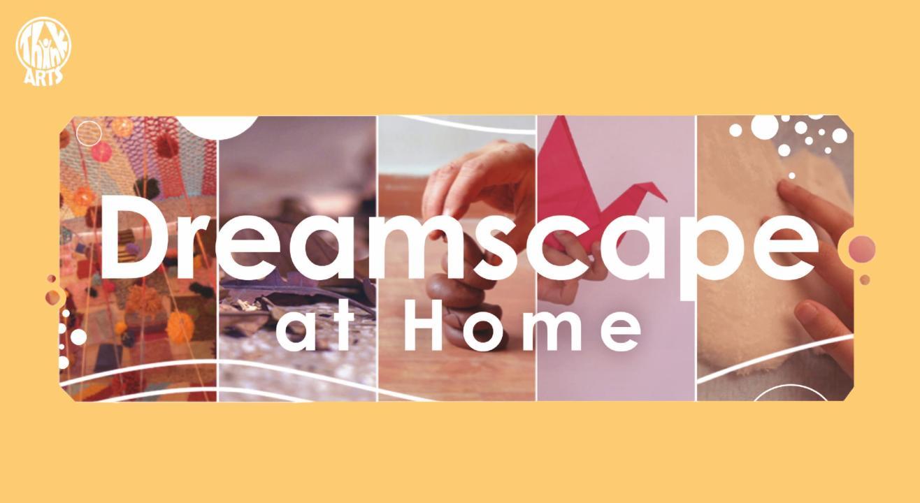 Dreamscape at Home
