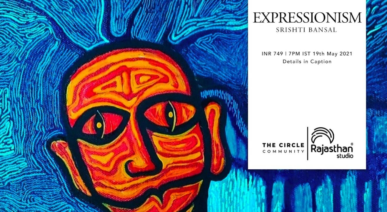 Expressionism Workshop by The Circle Community