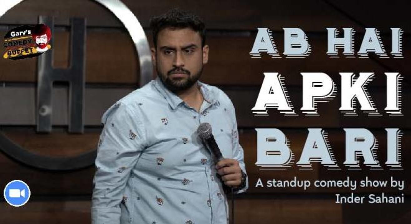 Ab Hai Aapki Bari - Zoom Show by Inder Sahani