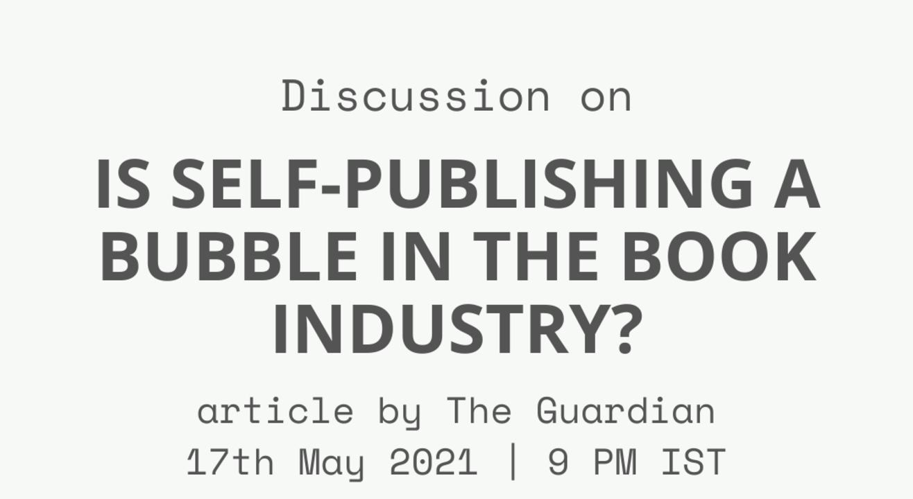 Group Discussion: 'Is self-publishing a bubble in the book industry?'