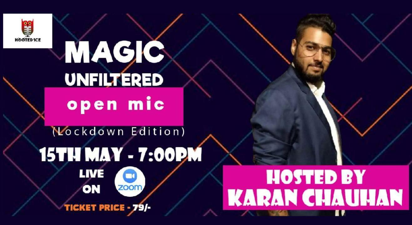 Magic Unfiltered Open Mic Lockdown Edition