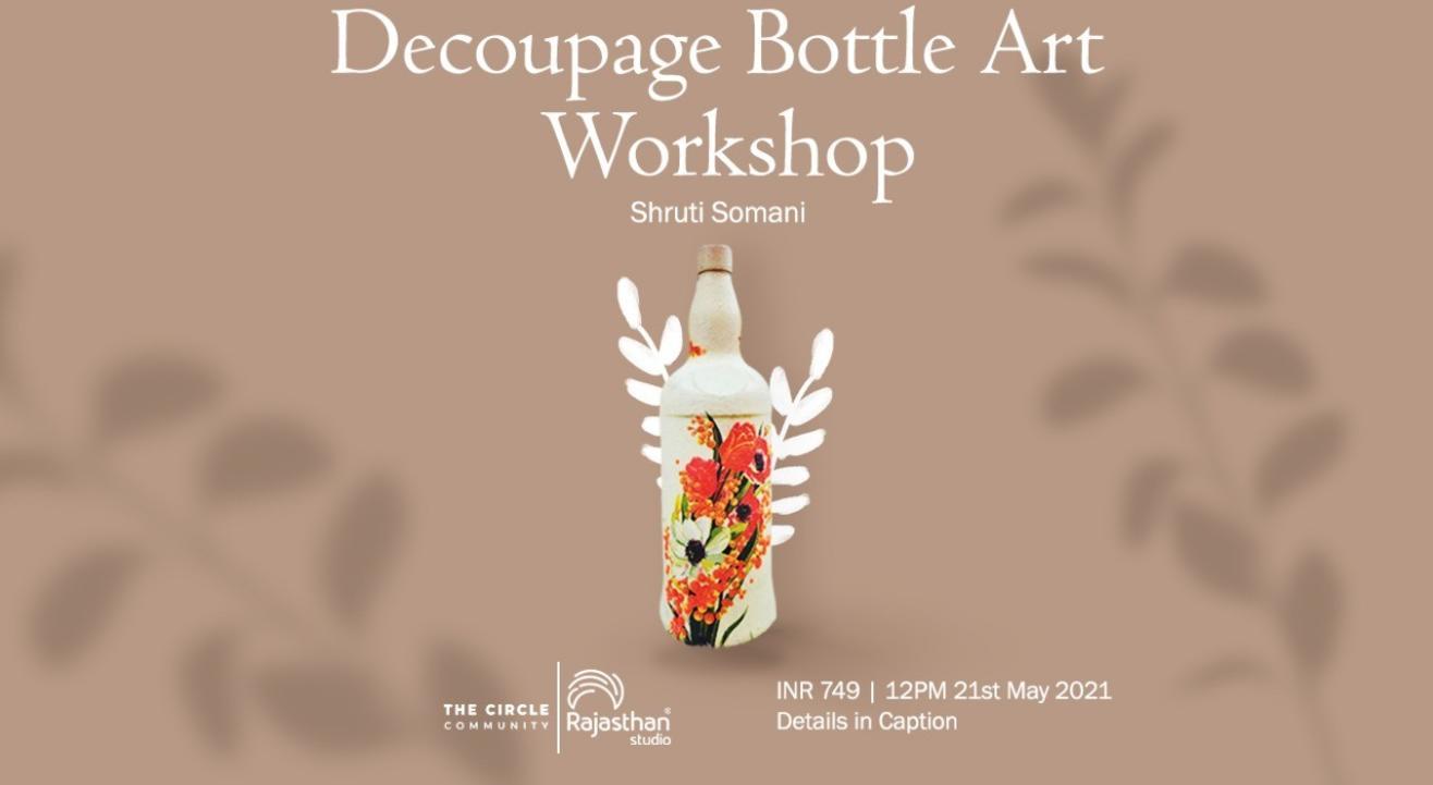 Decoupage Bottle Art Workshop by The Circle Community