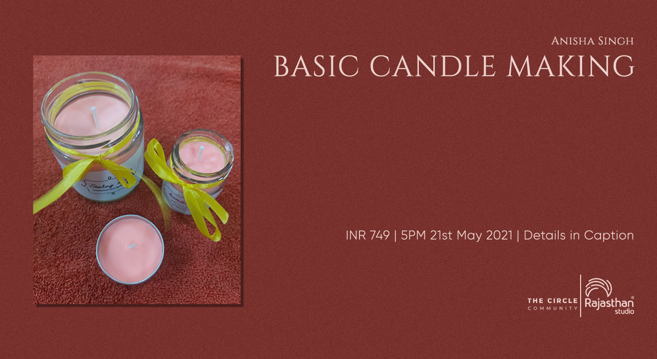 Basic Candle Making Workshop by The Circle Community