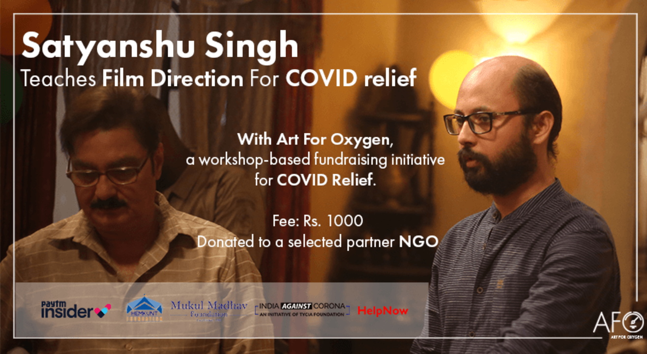 Satyanshu Singh Teaches Film Direction For COVID Relief