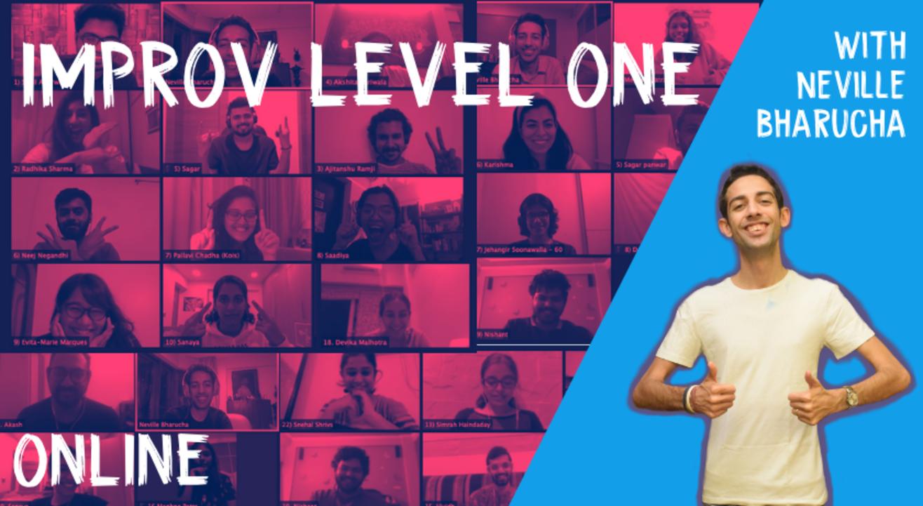 Improv Level 1 with Neville Bharucha