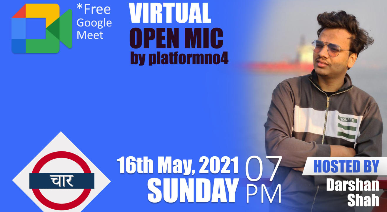 Virtual Open Mic with Platform No.4 hosted by Darshan Shah