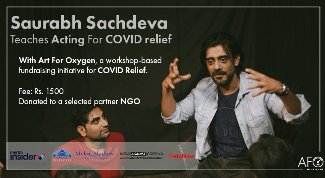 Saurabh Sachdeva Teaches Acting For COVID Relief