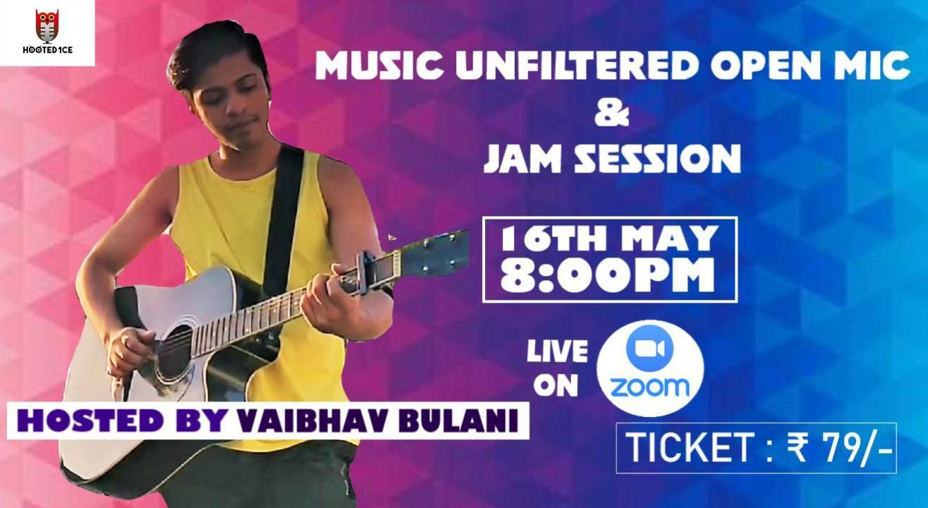 Music Unfiltered Open Mic and Jam Session ft. Vaibhav Bulani