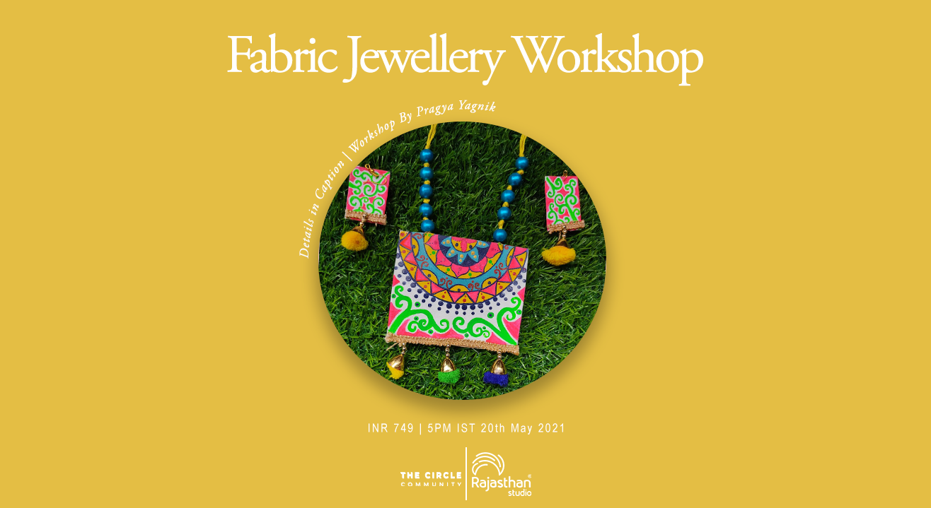 Fabric Jewelry Workshop by The Circle Community