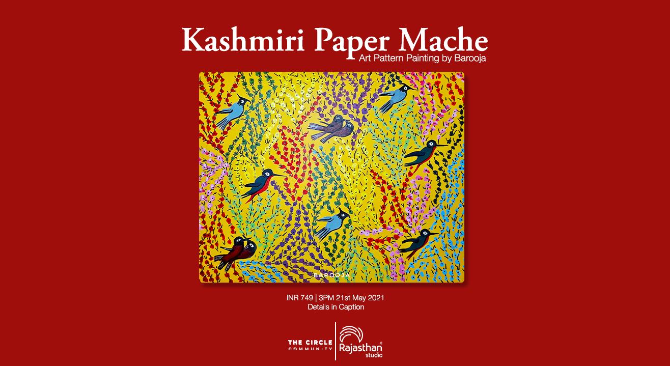 Kashmiri Paper Mache Workshop by The Circle Community