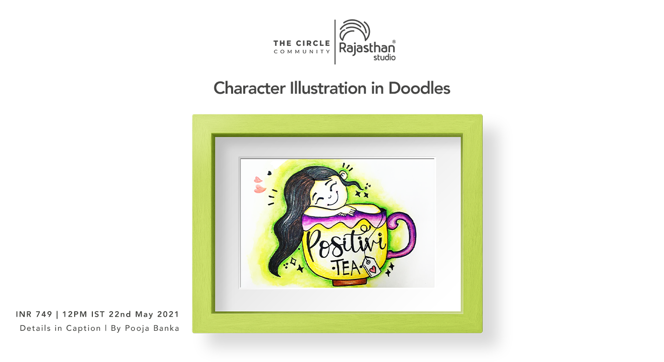 Character Illustration in Doodles Workshop by The Circle Community