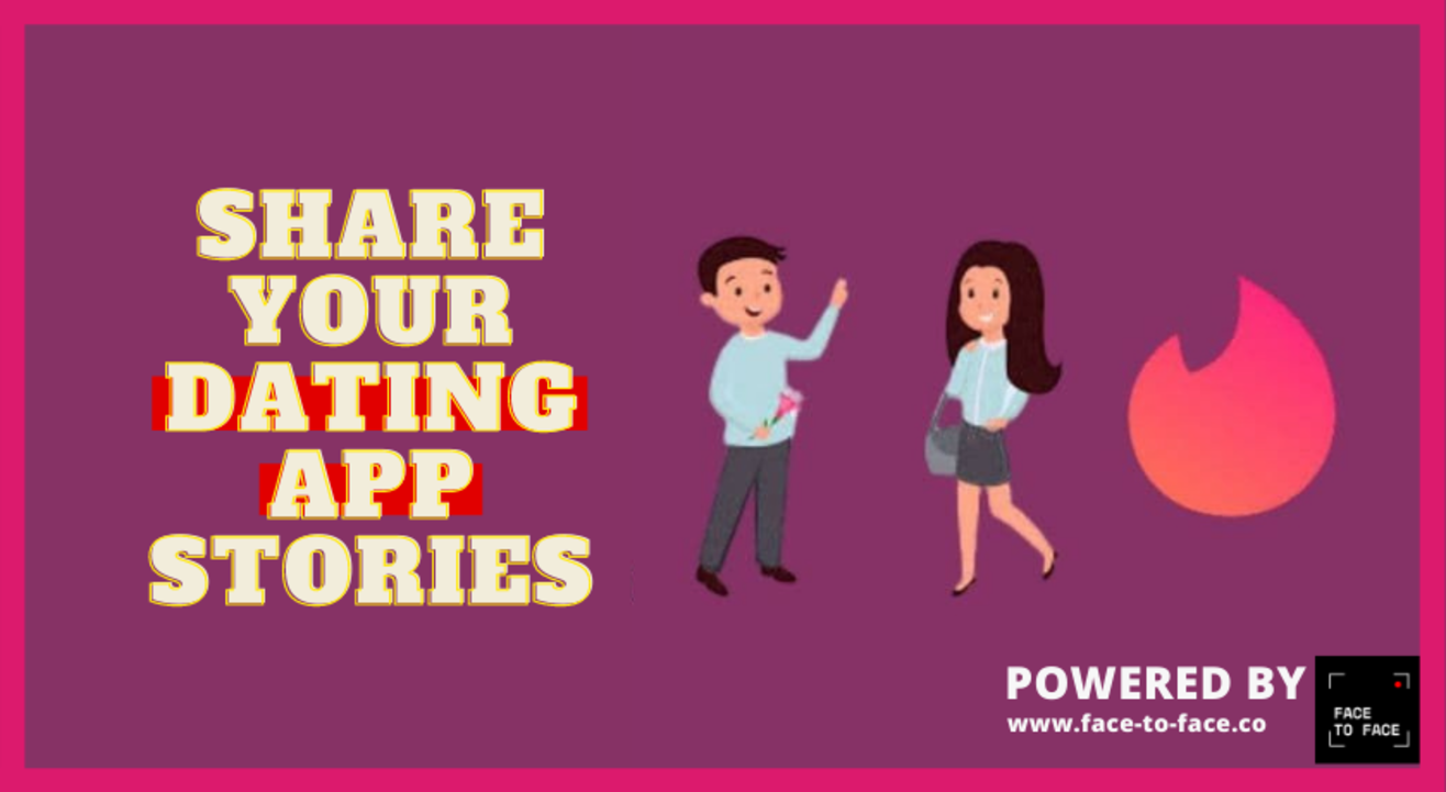 Share your Dating App Stories