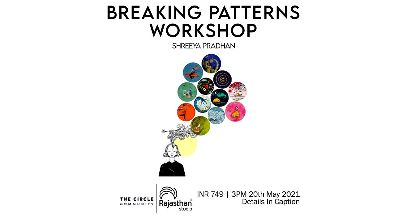 Breaking Patterns Workshop by The Circle Community