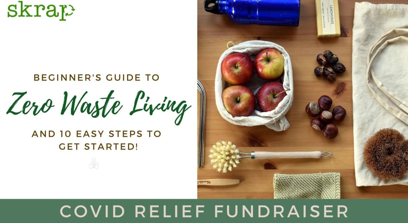 Zero Waste Living Workshop | Fundraiser for Covid Relief