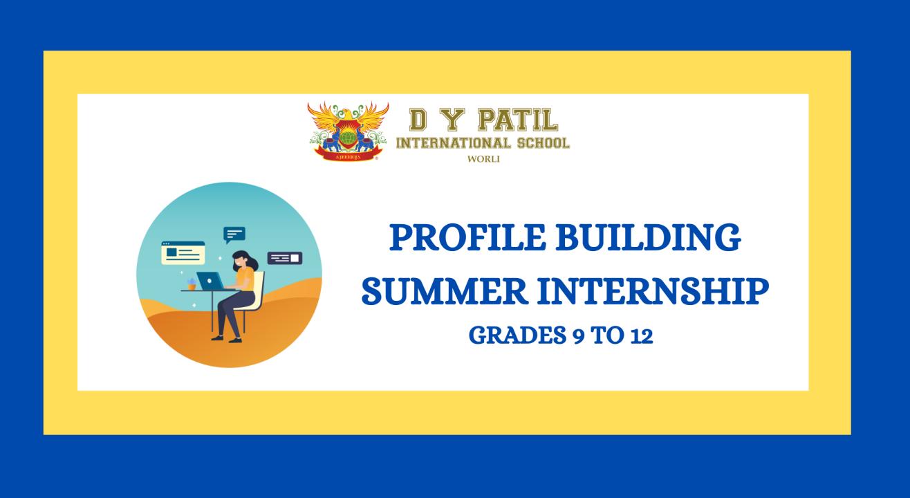 Profile Building & Summer Internship
