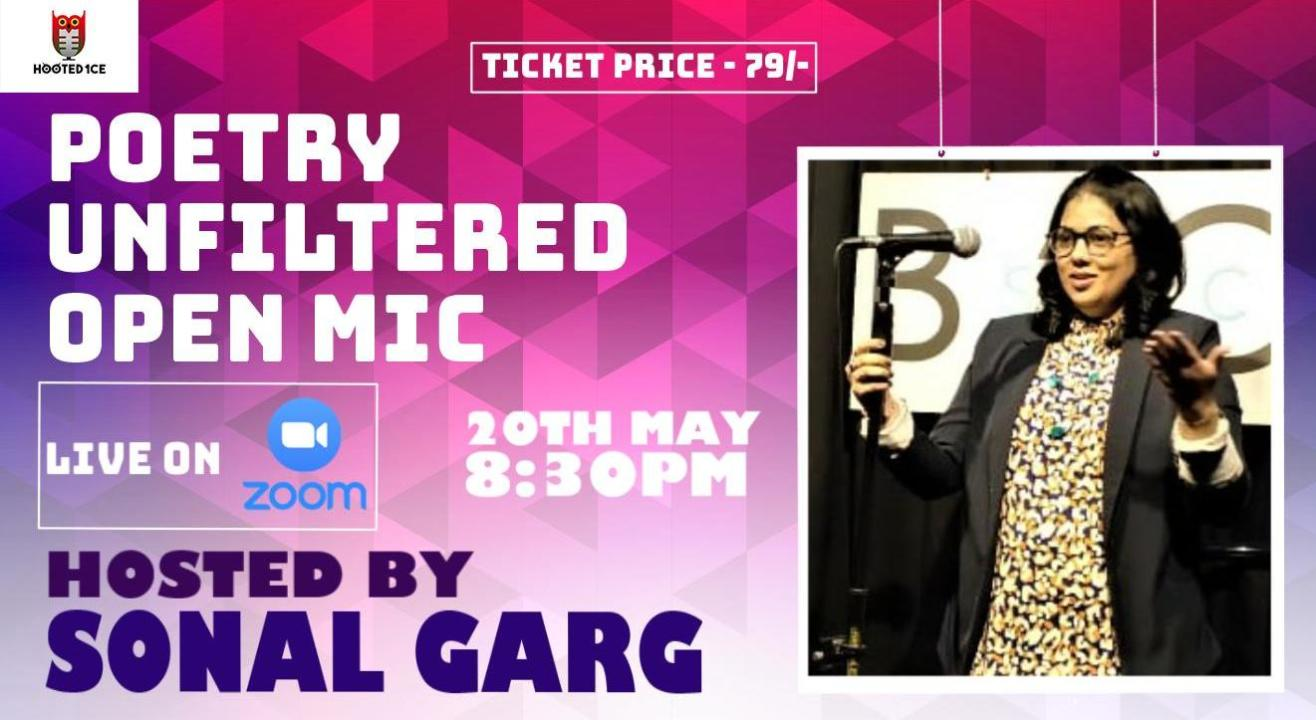 Poetry Unfiltered Open Mic ft Sonal Garg
