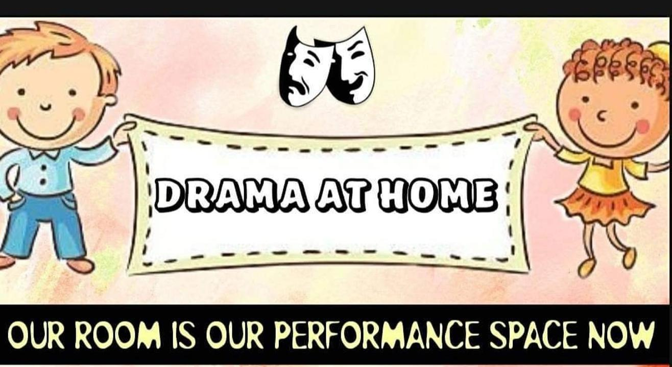 DRAMA AT HOME FOR KIDS