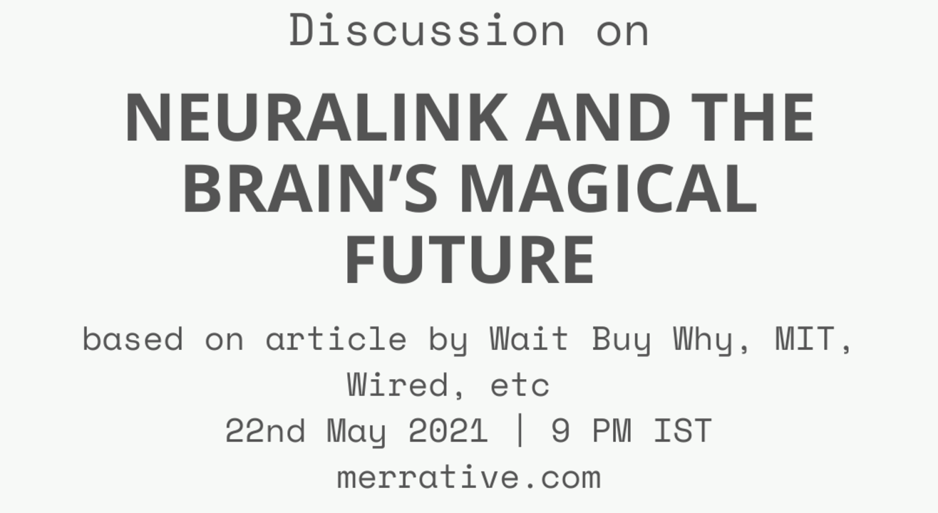 Discussion on 'Neuralink and the Brain's Magical Future