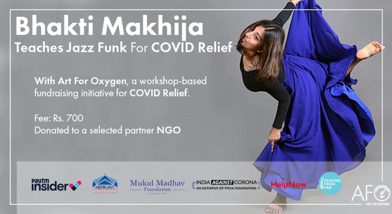 Bhakti Makhija Teaches Jazz Funk For COVID Relief