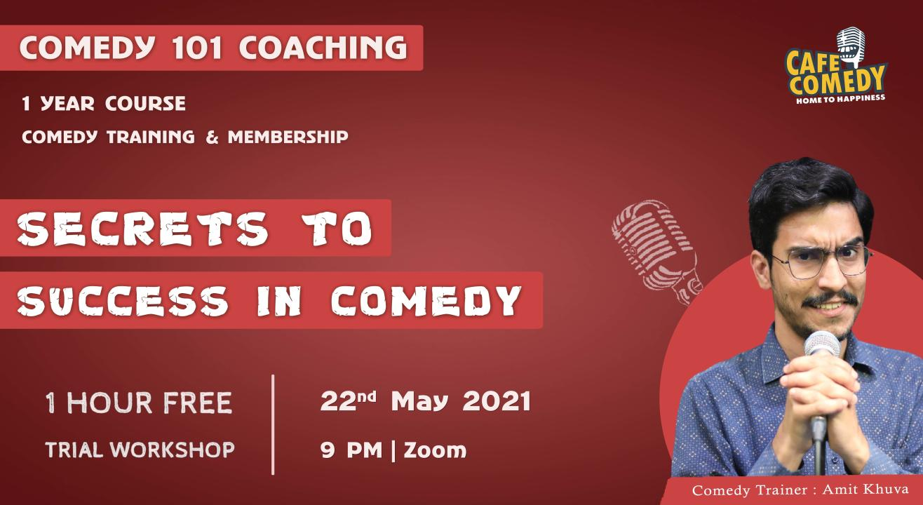 Secrets To Success In Comedy : Workshop On Zoom
