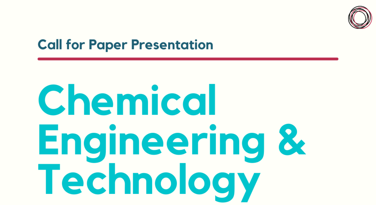 Paper Presentation: Chemical Engineering & Technology
