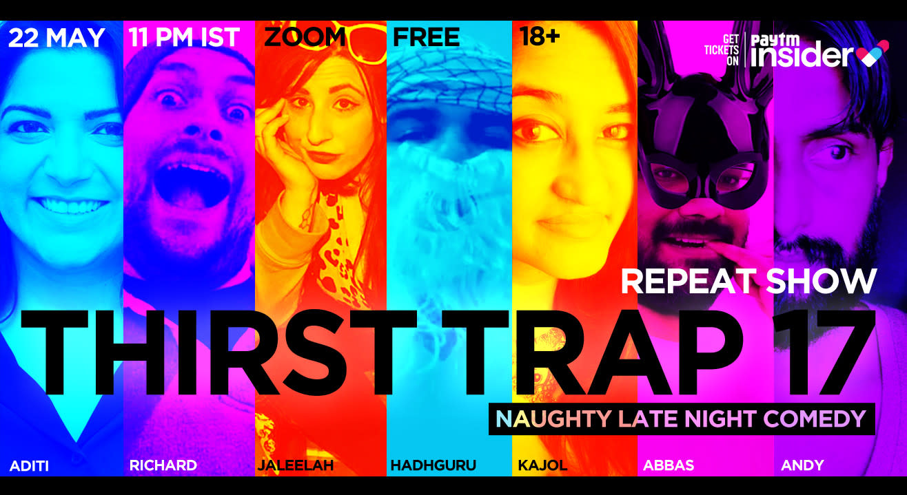 Thirst Trap 17 (Repeat show)- Naughty Late Night Comedy