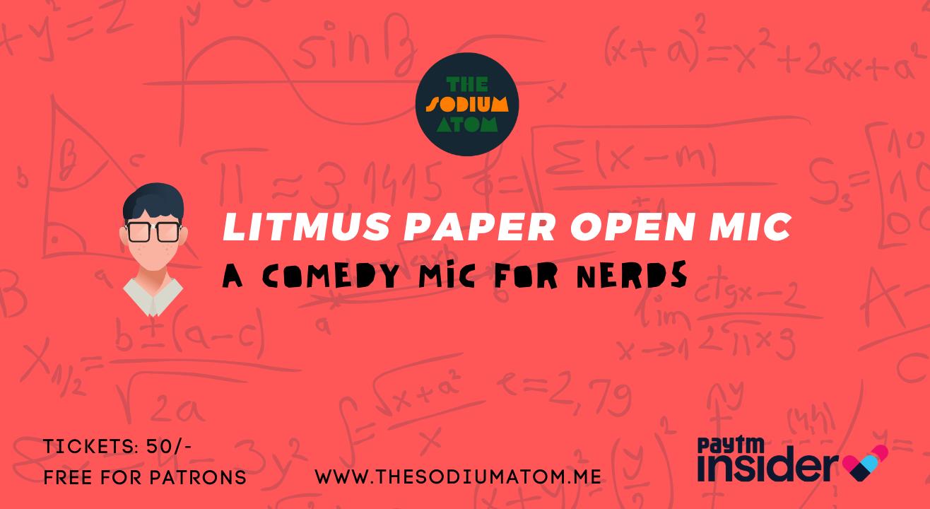 Litmus Paper Open Mic