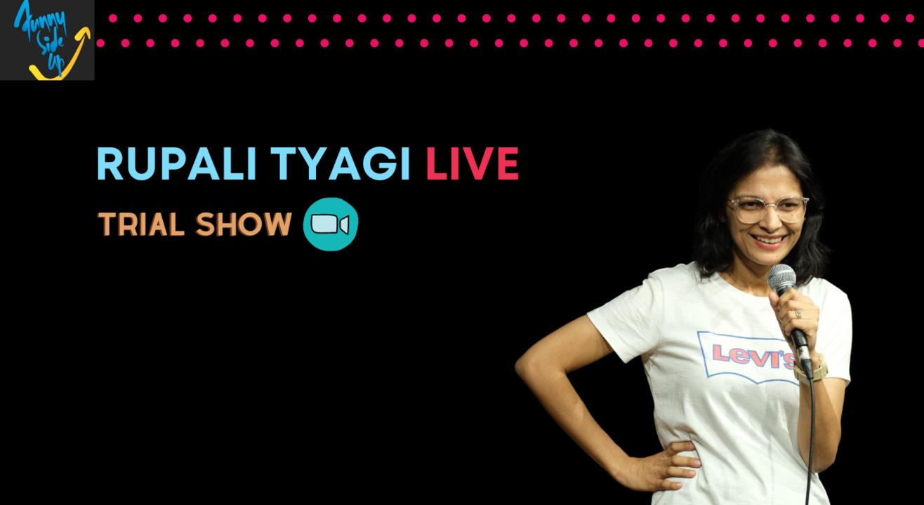 Rupali Tyagi Live   Trial Show