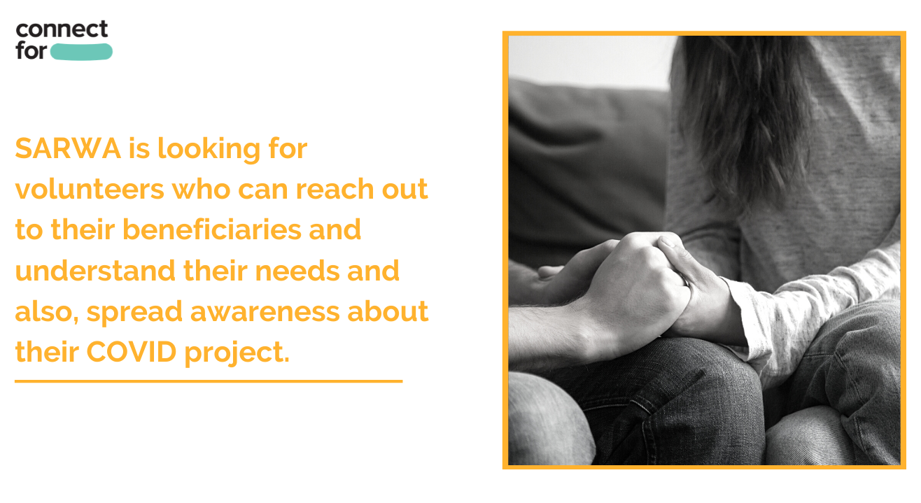 Volunteer to reach out to people from marginalised backgrounds to understand their urgent needs