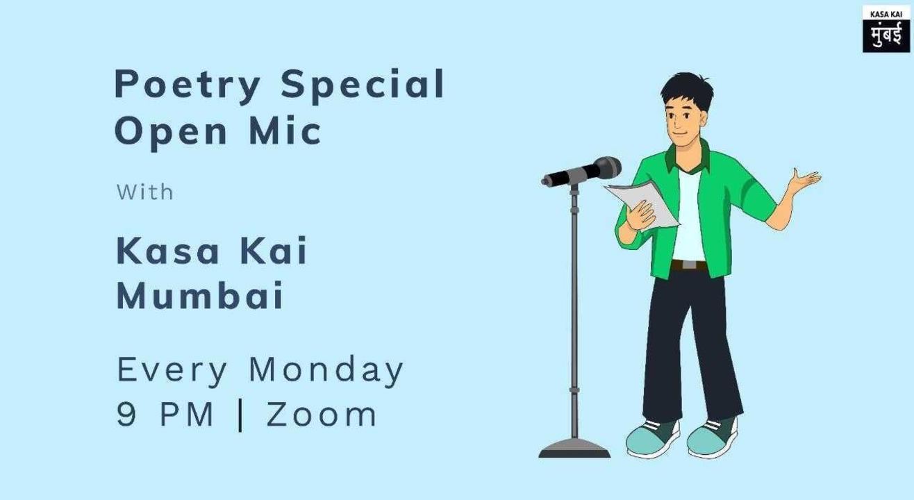 Poetry Special Open mic by Kasa Kai Mumbai