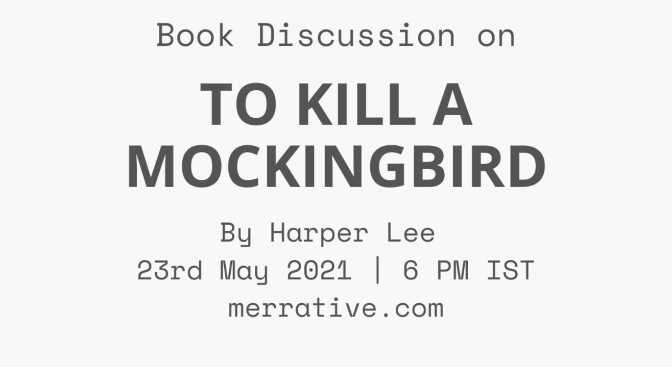 Book Discussion: To Kill A Mockingbird by Harper Lee