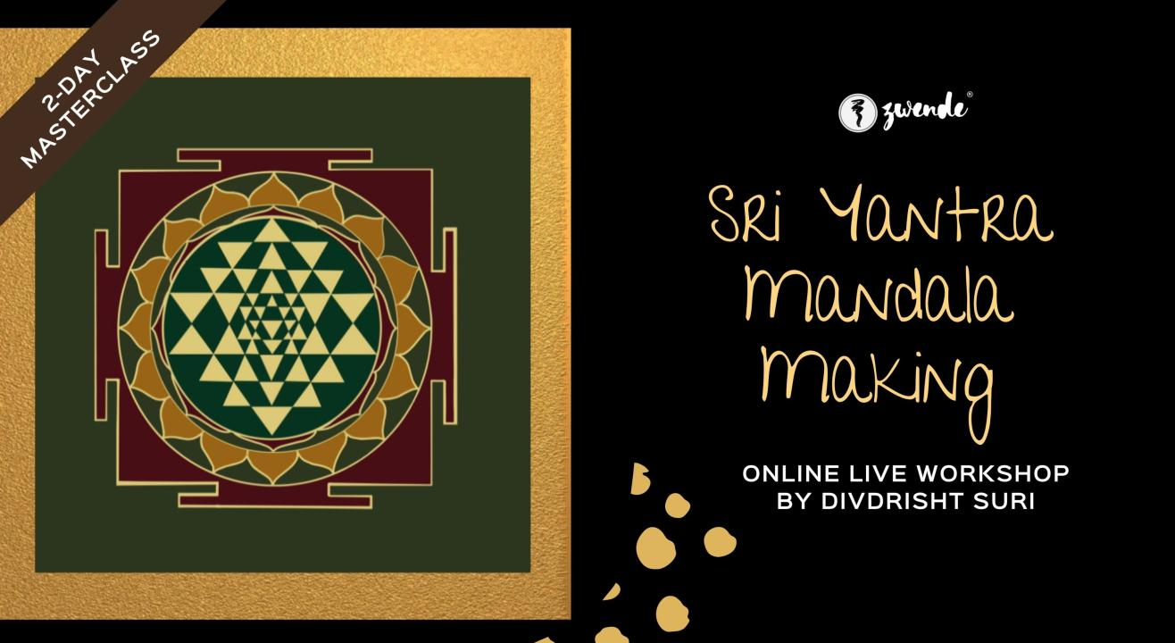 Sri Yantra Mandala Making [Online live masterclass]