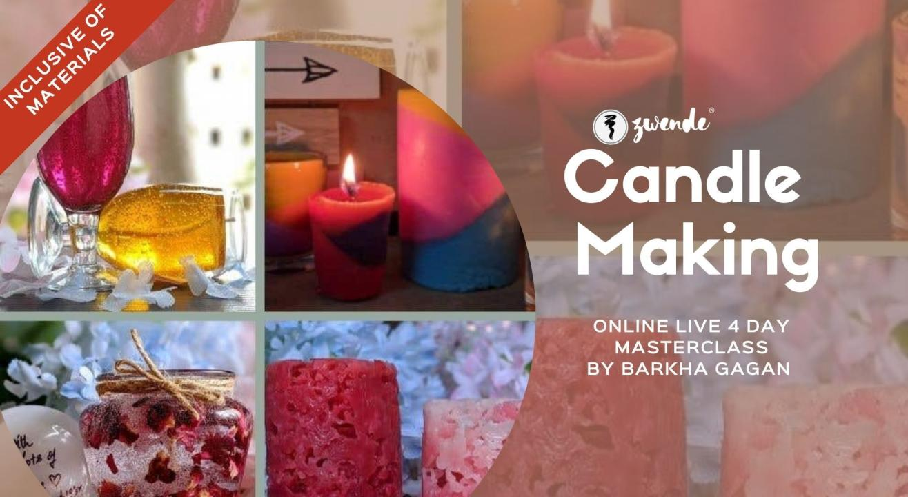 Candle Making [4-Day Online Live Masterclass - Inclusive of Materials]