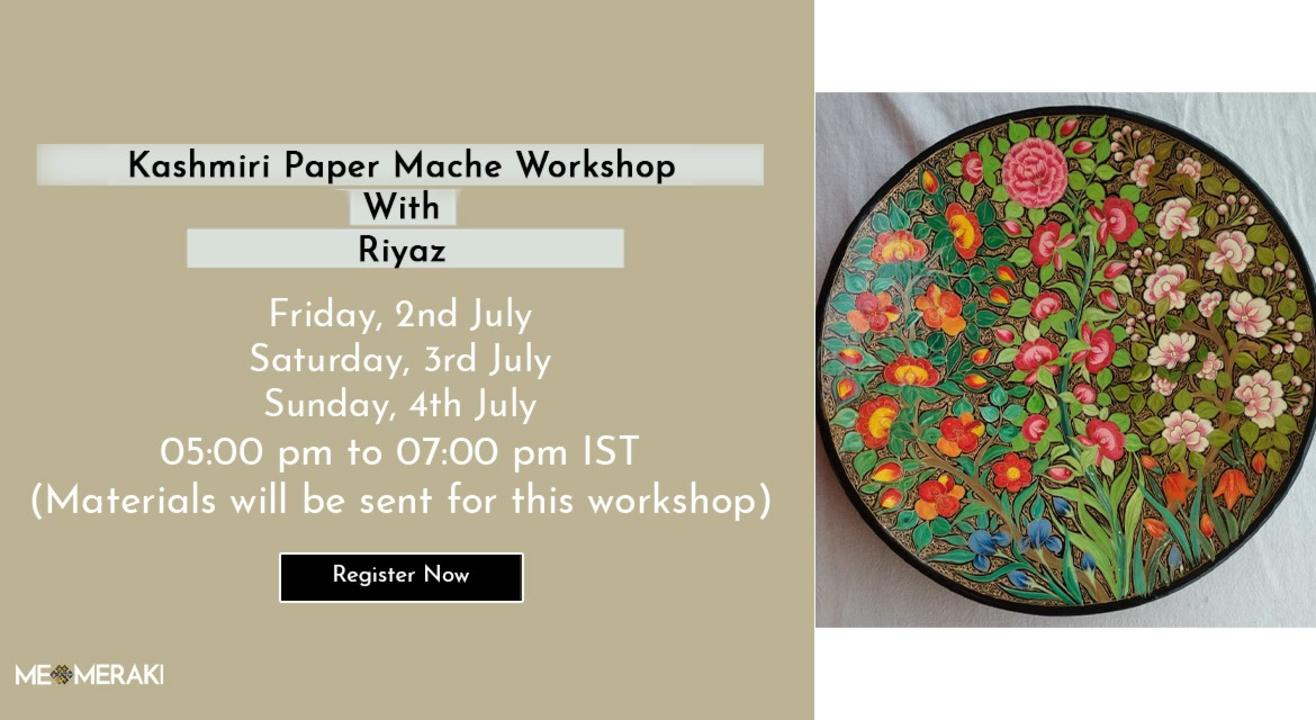 ONLINE KASHMIRI PAPER MACHE WITH RIYAZ (WITH MATERIALS)