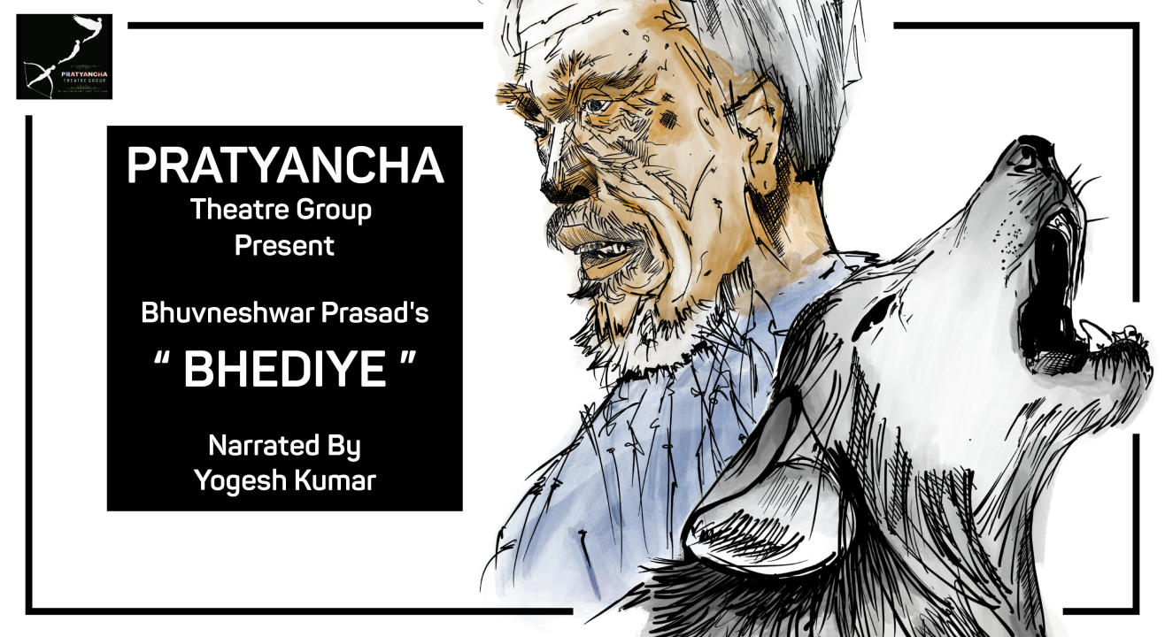 Bhediye- Storytelling