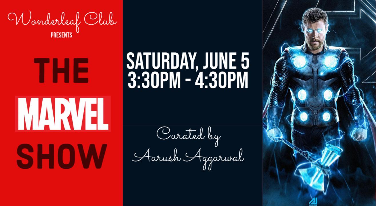 The Marvel Show by Wonderleaf Club