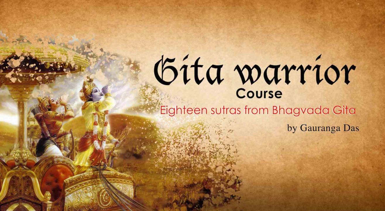 Gita Warrior Course