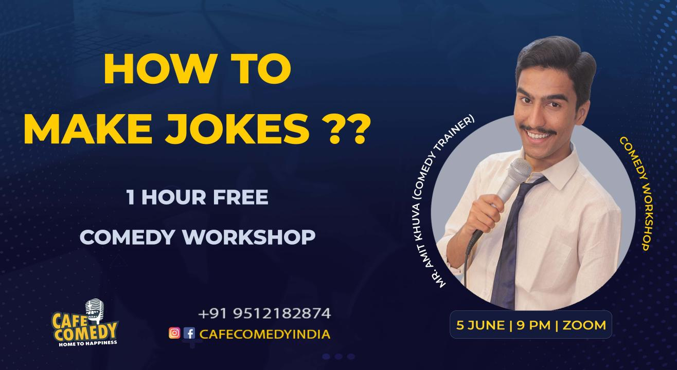 How To Make Jokes? : Comedy Workshop On Zoom