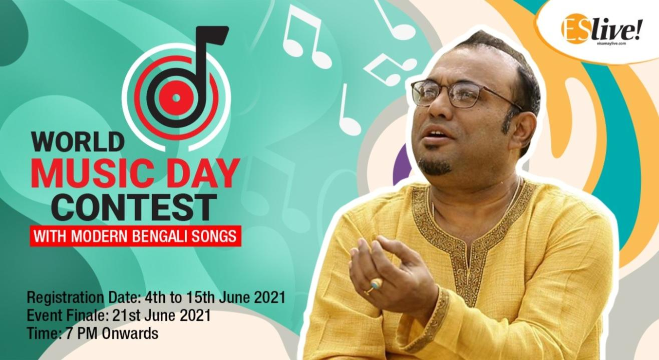 World Music Day Contest with Modern Bengali Songs