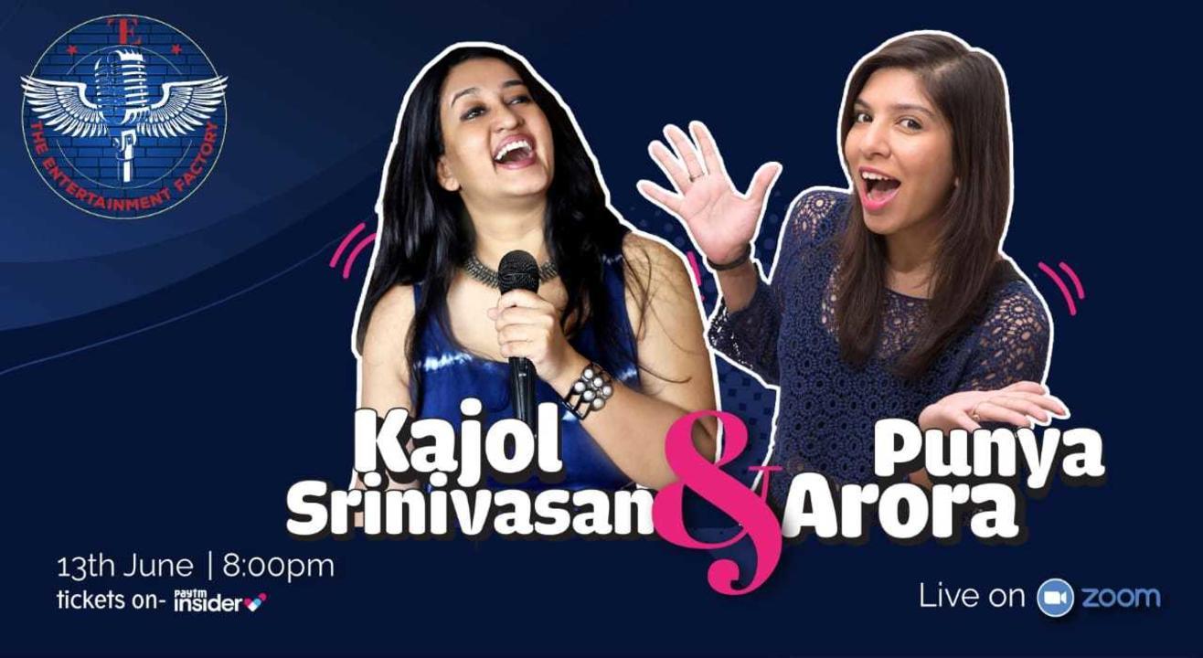 Kajol Srinivasan & Punya Arora Live