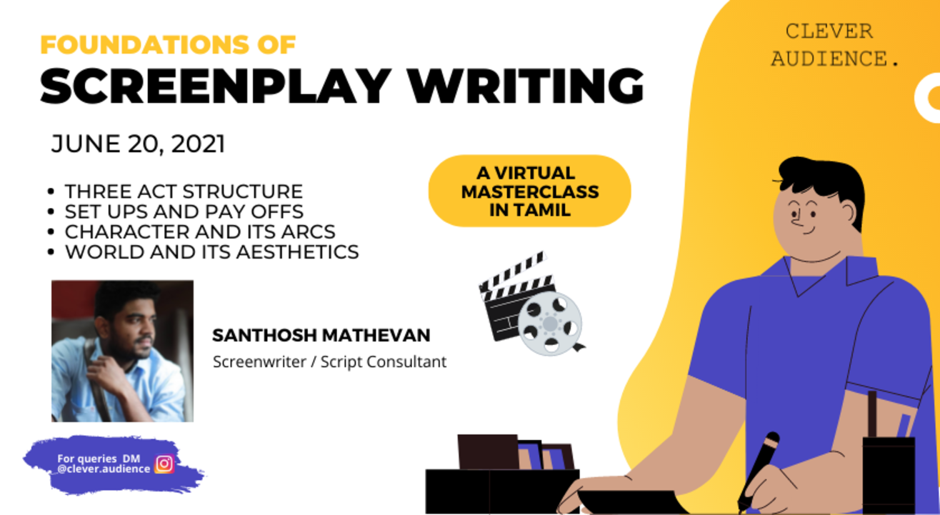 Foundations of Screenplay Writing - A Virtual Tamil Workshop
